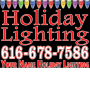 Holiday Lighting advertisement yard sign
