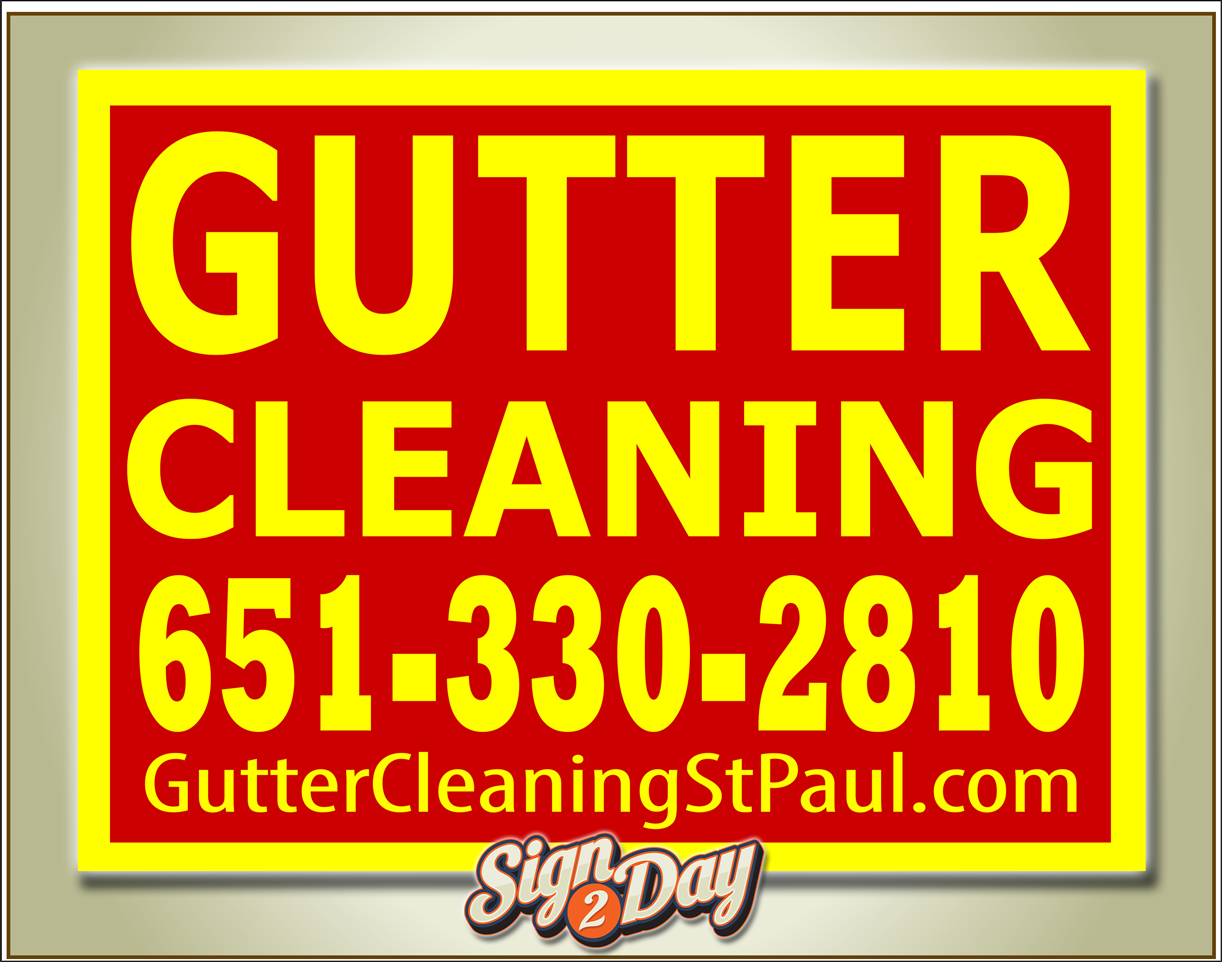 Yard Sign Gutter Cleaning
